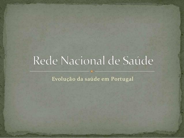 Evolução da saúde em Portugal