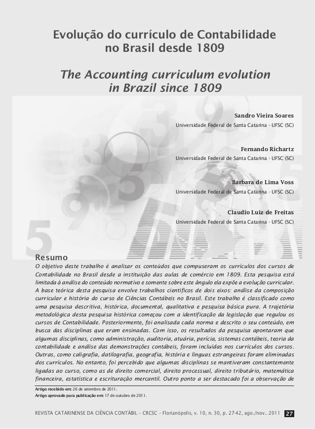 Evolução do currículo de Contabilidade no Brasil desde 1809 The Accounting curriculum evolution in Brazil since 1809 Resum...