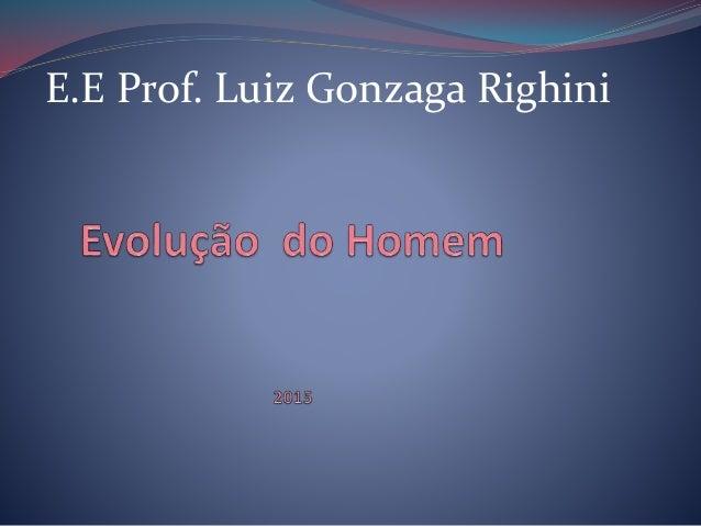 E.E Prof. Luiz Gonzaga Righini