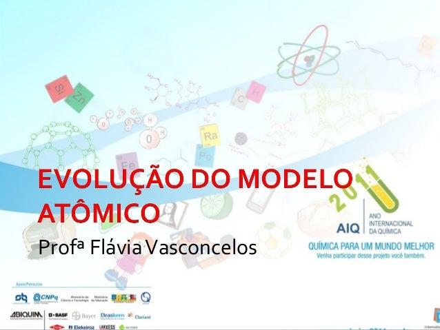 Profª Flávia Vasconcelos