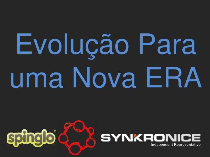 Evolução Parauma Nova ERA