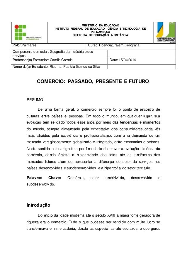 Pólo: Palmares Curso: Licenciatura em Geografia Componente curricular: Geografia da indústria e dos serviços Professor(a) ...