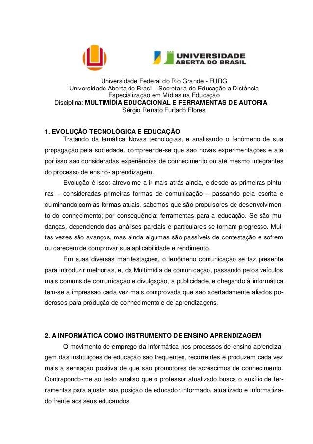 Universidade Federal do Rio Grande - FURG Universidade Aberta do Brasil - Secretaria de Educação a Distância Especializaçã...