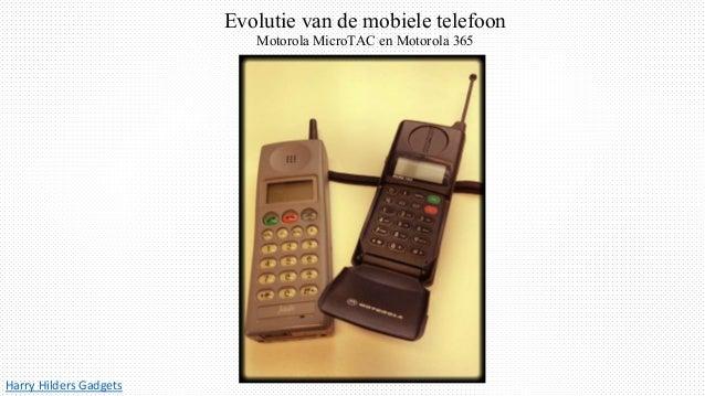 Harry Hilders Gadgets Evolutie van de mobiele telefoon Motorola MicroTAC en Motorola 365