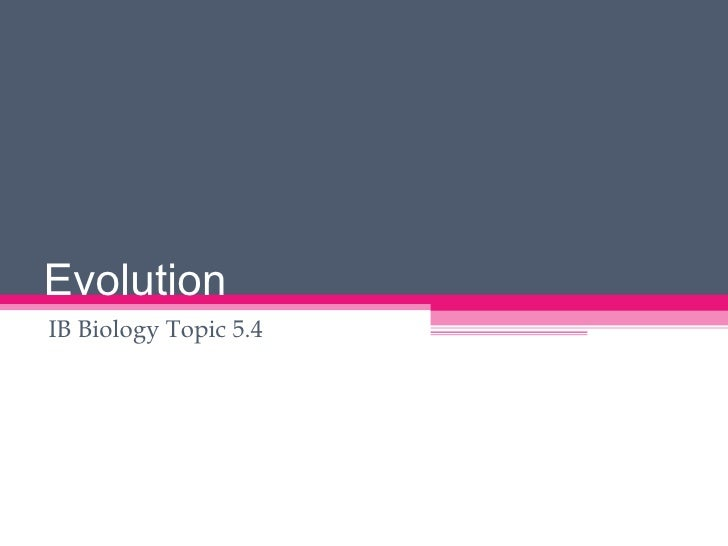 Evolution IB Biology Topic 5.4