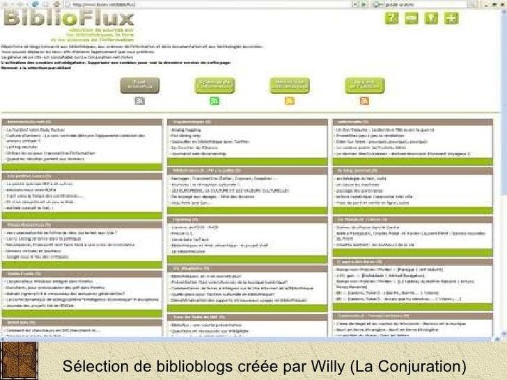 Sélection de biblioblogs créée par Willy (La Conjuration)