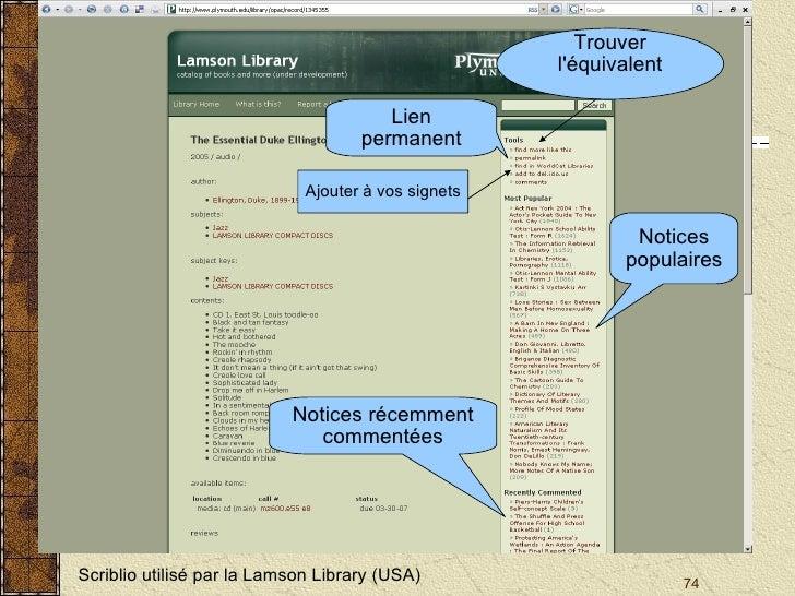 Scriblio utilisé par la Lamson Library (USA) Lien permanent Trouver l'équivalent Notices populaires Notices récemment com...