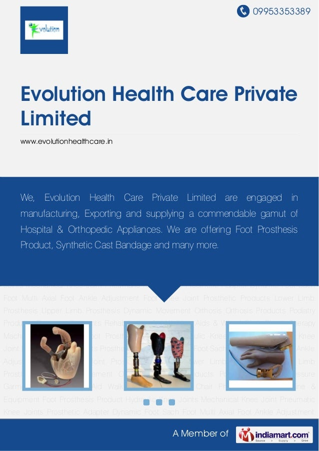 09953353389A Member ofEvolution Health Care PrivateLimitedwww.evolutionhealthcare.inProsthetic Products Lower Limb Prosthe...