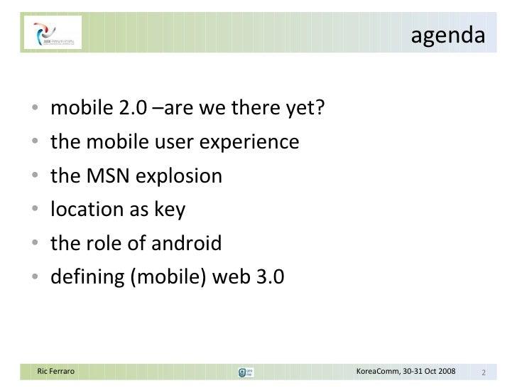 Evolution  Of  Mobile  Web  Ric Ferraro Slide 2