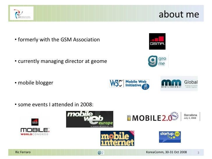 Evolution  Of  Mobile  Web  Ric Ferraro Slide 3