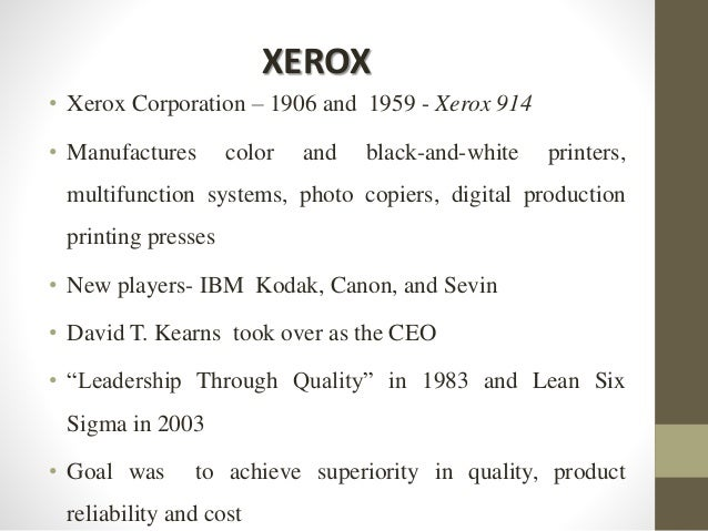• Xerox Corporation – 1906 and 1959 - Xerox 914 • Manufactures color and black-and-white printers, multifunction systems, ...