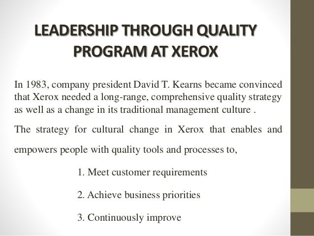 """quality management and xerox Long before """"clean tech"""" entered the lexicon, xerox committed itself to sustainability in our products and processes  (quality management system) ."""