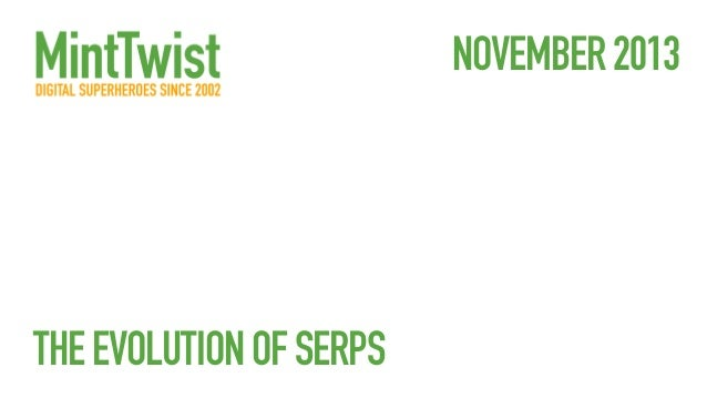 NOVEMBER 2013  THE EVOLUTION OF SERPS