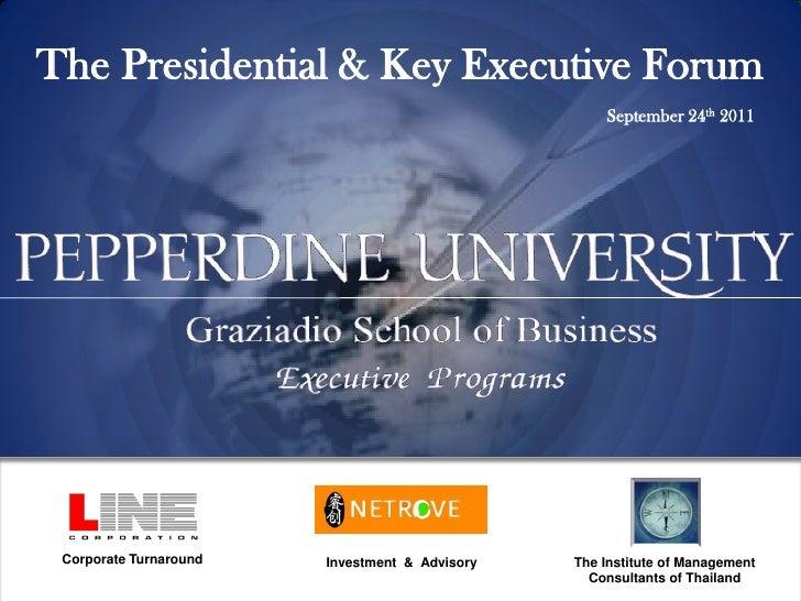 The Presidential & Key Executive Forum                                                    September 24th 2011 Corporate Tu...