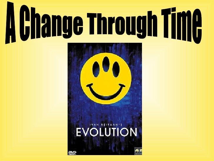 A Change Through Time