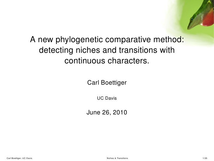 A new phylogenetic comparative method: detecting niches and transitions with continuous characters