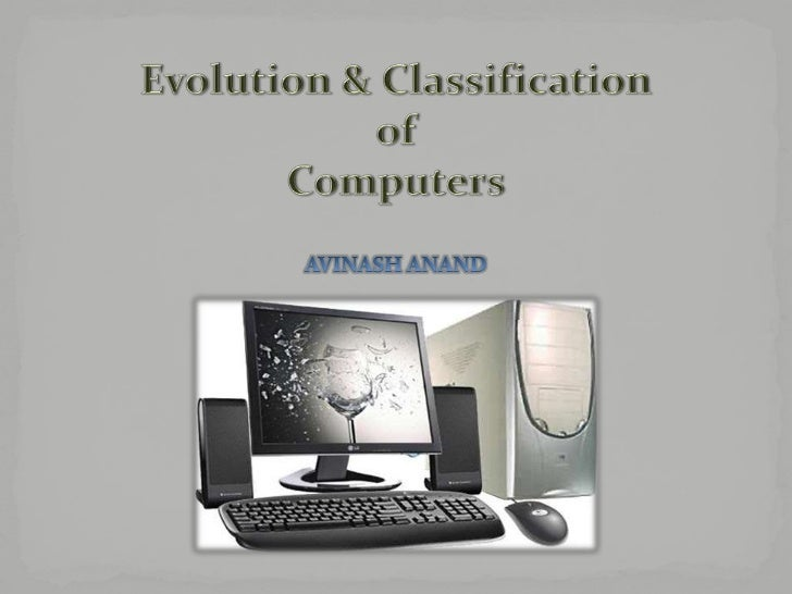  A computer is a general purpose device which can be programmed to  carry out a finite set of arithmetic or logical opera...