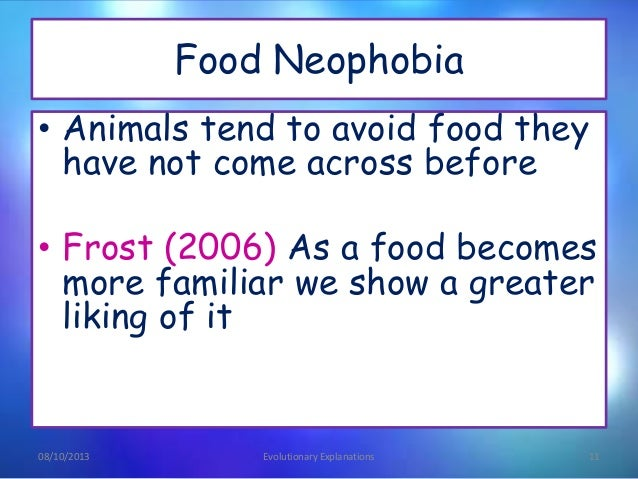 evolutionary explanations of food preference essay Revision:evolutionary explanations of food evolutionary theory proposes that food preferences have which do reflect a preference for fatty food and.