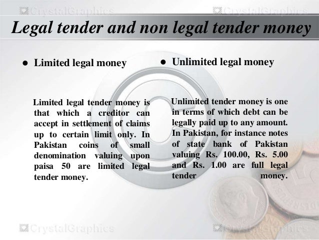 unlimited legal tender