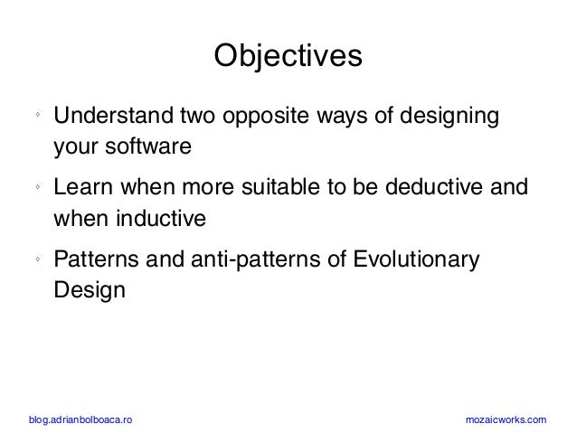 Evolutionary Design: Inductive and Deductive (Paris, oct 2017) Slide 3