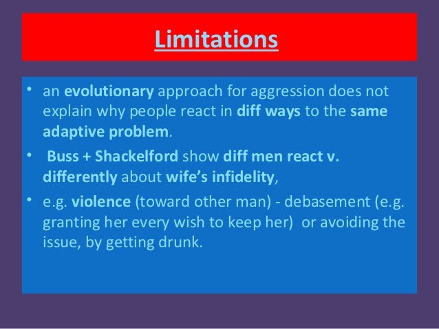 evolutionary explanations of human aggression Evolutionary explanation for human aggression, group display, social context, adaptive response, explanations of group display, sports events, victory in matches, football hooliganism, shaw and wong, natural selection are some key points from this lecture of cognitive developmental psychology.