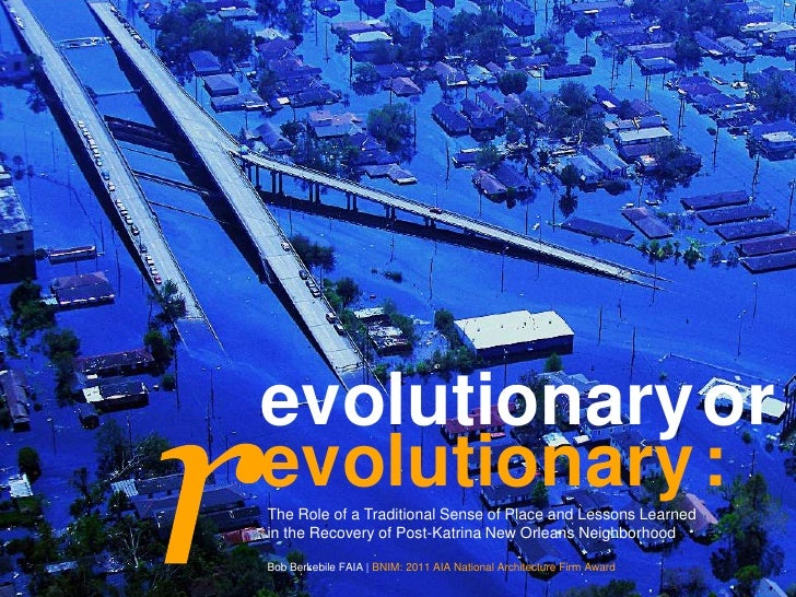 r<br />evolutionary<br />evolutionary<br />or<br />:<br />The Role of a Traditional Sense of Place and Lessons Learned <br...