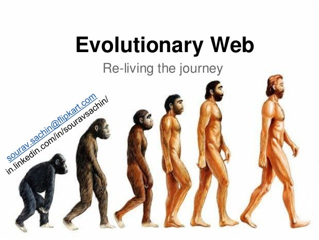 Evolutionary Web Re-living the journey