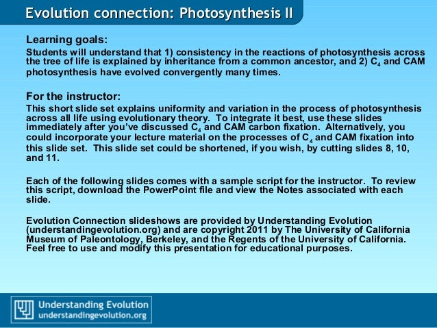 Evolution connection: Photosynthesis IIEvolution connection: Photosynthesis II Learning goals: Students will understand th...