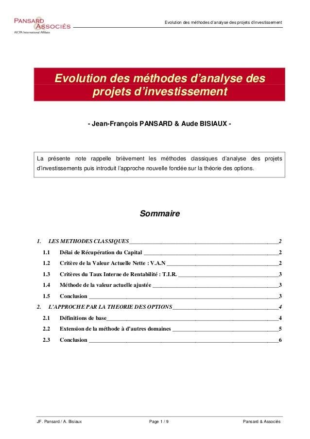 Evolution des méthodes d'analyse des projets d'investissement JF. Pansard / A. Bisiaux Page 1 / 9 Pansard & Associés Evolu...
