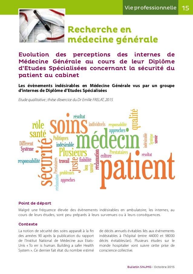 15Vie professionnelle Bulletin SNJMG • Octobre 2015 Recherche en médecine générale Evolution des perceptions des internes ...