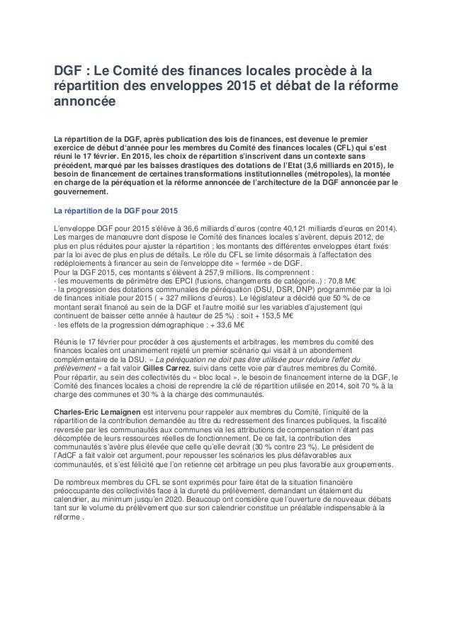 DGF : Le Comité des finances locales procède à la répartition des enveloppes 2015 et débat de la réforme annoncée La répar...