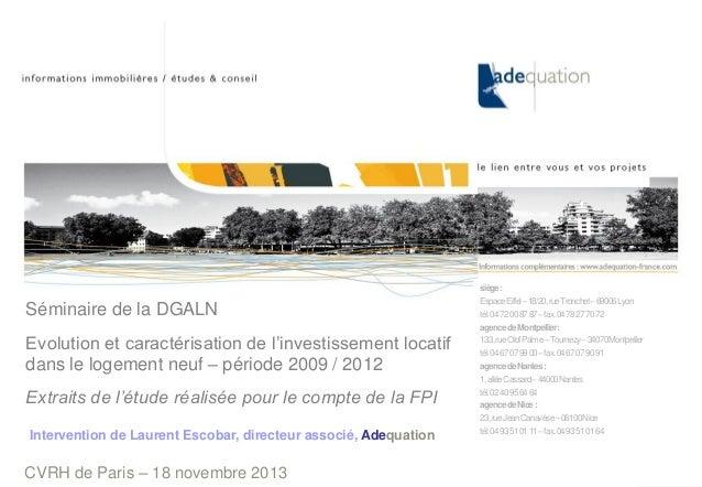 CVRH de Paris – 18 novembre 2013 Intervention de Laurent Escobar, directeur associé, Adequation siège: EspaceEiffel–18/20,...