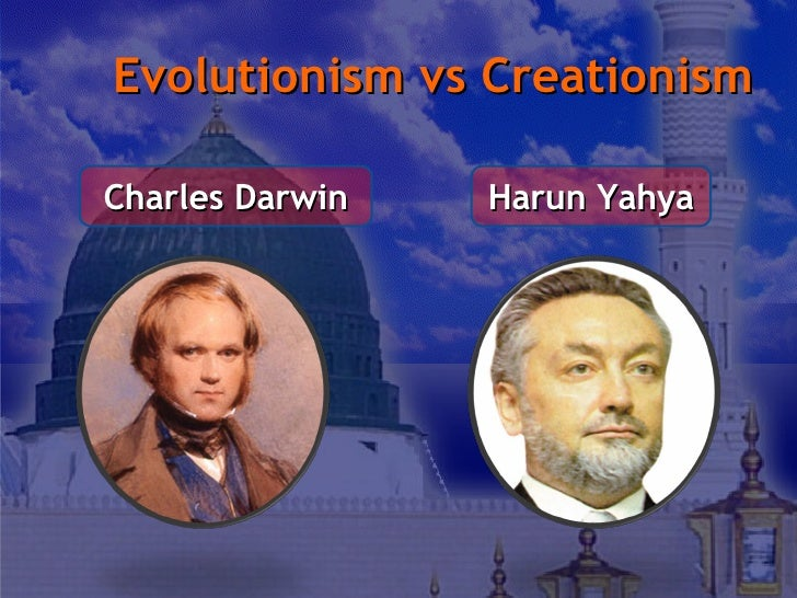 creationism vs evolutionism Creation vs evolution essay 1021 words 5 pages show more creationists  have locked themselves into a country-wide battle against science for the minds  of.
