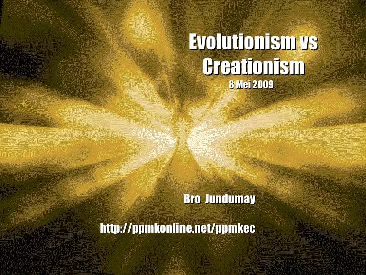 a debate on evolutionism vs creationism Read this religion essay and over 88,000 other research documents creationism vs evolutionism challenging the accepted order of society always brings a wave of.
