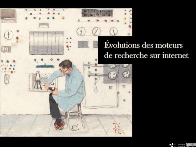 Évolutions des moteurs de recherche sur internet A. Bouchard 17/06/2016