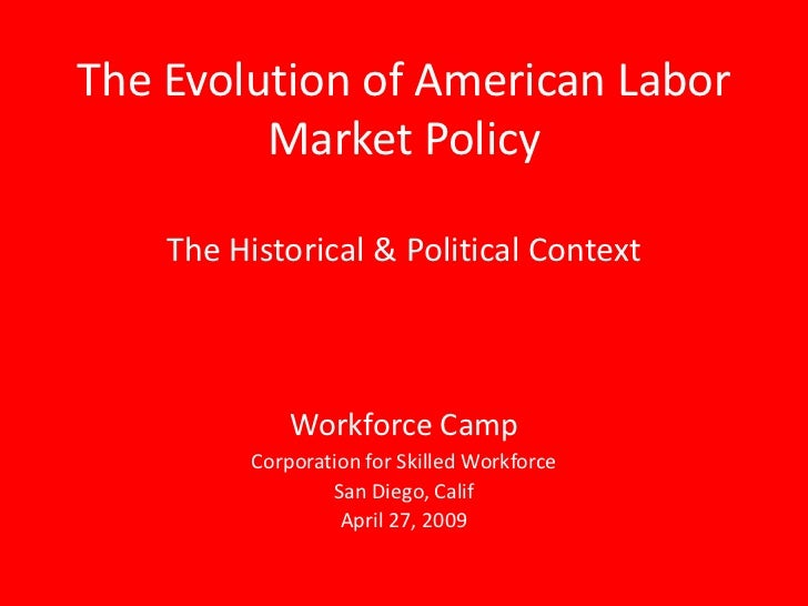 Evolution Of American Labor Market Policy