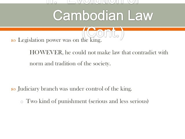    Legislation power was on the king.        HOWEVER, he could not make law that contradict with        norm and traditio...