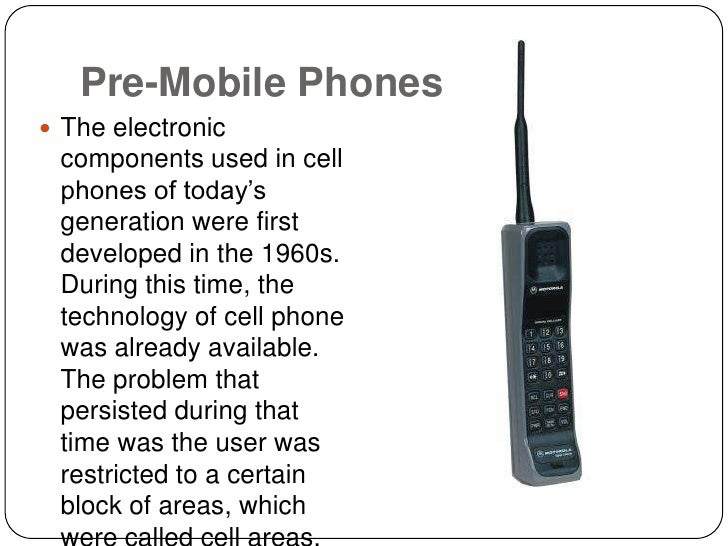 the cell phone evolution It's hard to image a life without mobile phones and yet, they have only been available for a relatively short period of timein 1973, the first mobile device emerged from the motorola labs.