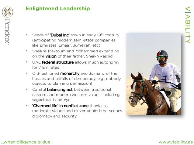 www.viability.ae…when diligence is due Enlightened Leadership • Seeds of 'Dubai Inc' sown in early 19th century (anticipa...