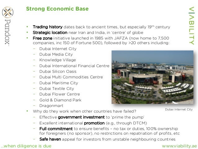 www.viability.ae…when diligence is due Strong Economic Base • Trading history dates back to ancient times, but especially...