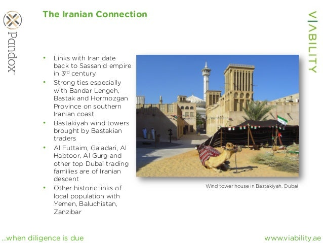 www.viability.ae…when diligence is due The Iranian Connection • Links with Iran date back to Sassanid empire in 3rd centu...