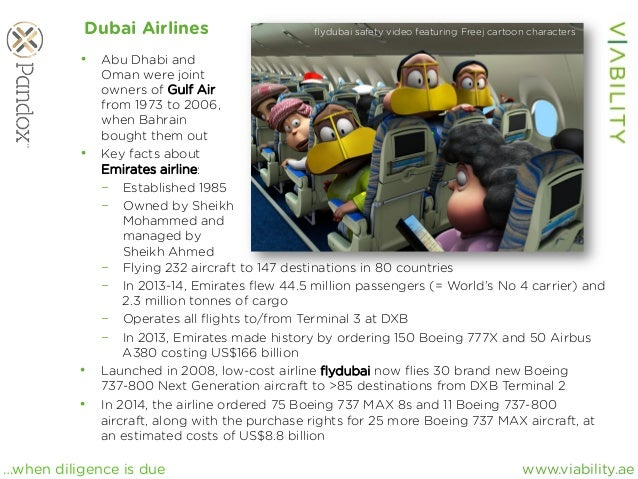 www.viability.ae…when diligence is due Dubai Airlines • Abu Dhabi and Oman were joint owners of Gulf Air from 1973 to 200...