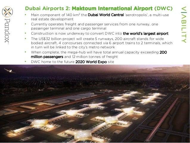 www.viability.ae…when diligence is due Dubai Airports 2: Maktoum International Airport (DWC) • Main component of 140 km2 ...