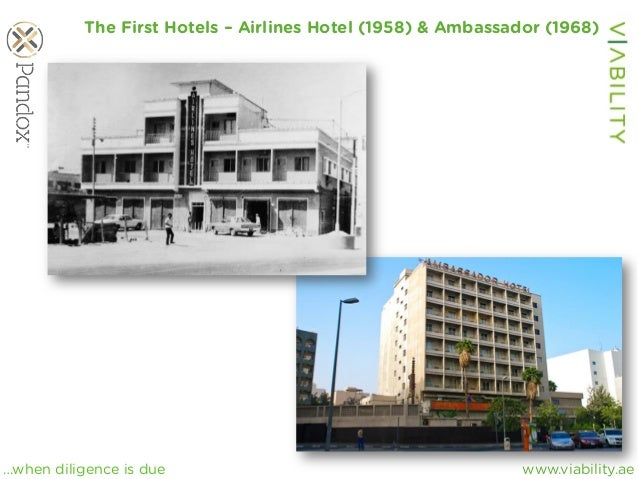 www.viability.ae…when diligence is due The First Hotels – Airlines Hotel (1958) & Ambassador (1968)