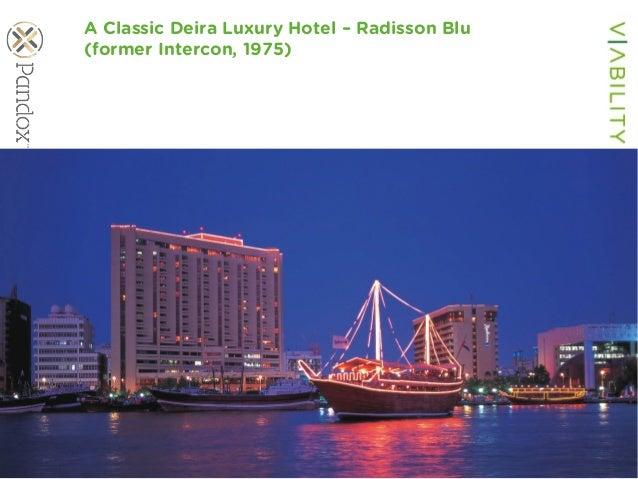 www.viability.ae…when diligence is due A Classic Deira Luxury Hotel – Radisson Blu (former Intercon, 1975)