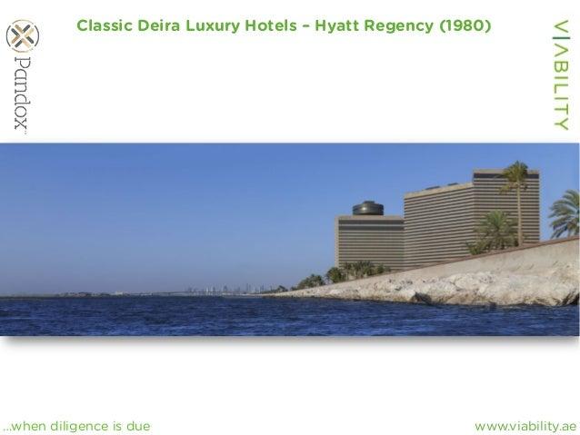 www.viability.ae…when diligence is due Classic Deira Luxury Hotels – Hyatt Regency (1980)