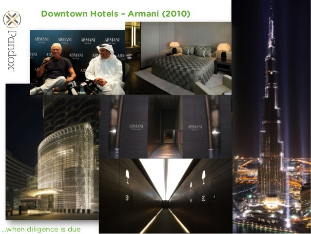 www.viability.ae…when diligence is due Downtown Hotels – Armani (2010)