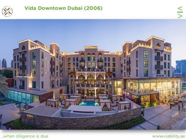 www.viability.ae…when diligence is due Vida Downtown Dubai (2006)