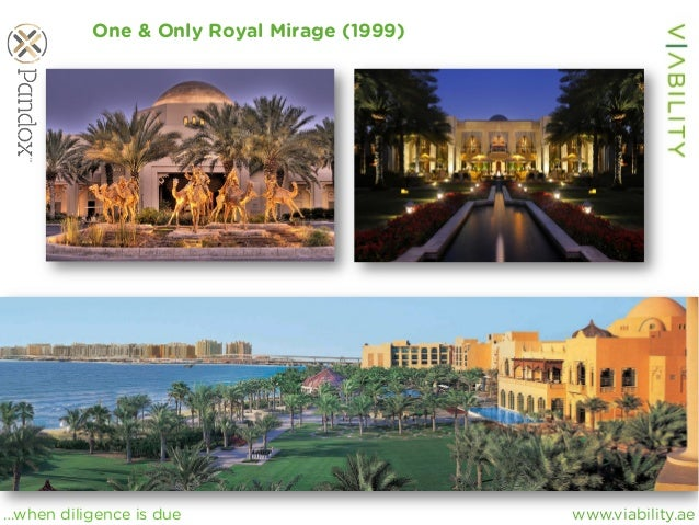 www.viability.ae…when diligence is due One & Only Royal Mirage (1999)