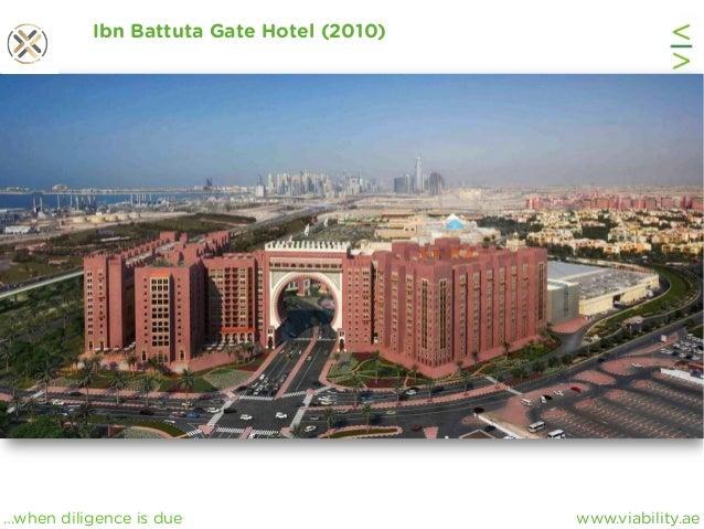 www.viability.ae…when diligence is due Ibn Battuta Gate Hotel (2010)